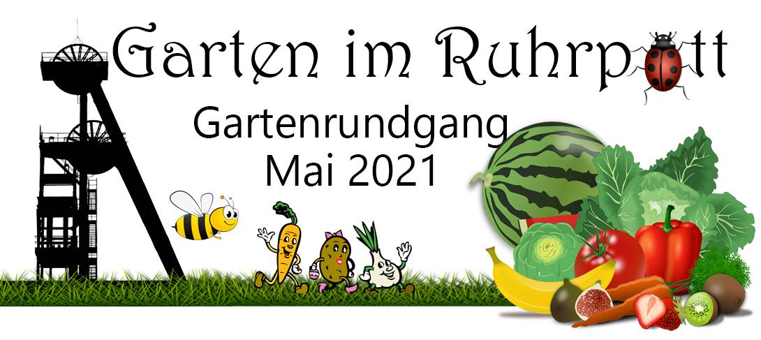 Gartenrundgang Mai 2021